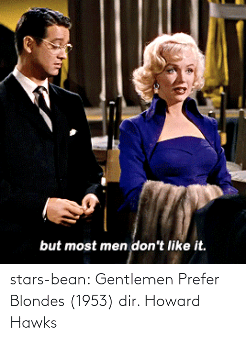 Stars: stars-bean:  Gentlemen Prefer Blondes (1953) dir. Howard Hawks