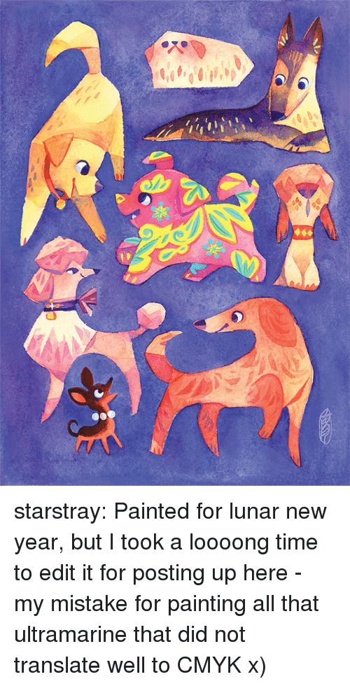 my mistake: starstray:    Painted for lunar new year, but I took a loooong time to edit it for posting up here - my mistake for painting all that ultramarine that did not translate well to CMYK x)