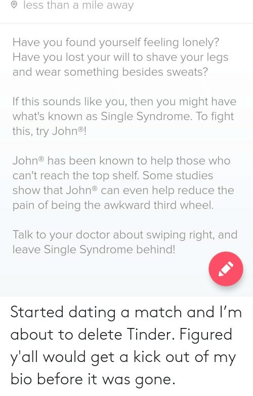 Dating: Started dating a match and I'm about to delete Tinder. Figured y'all would get a kick out of my bio before it was gone.