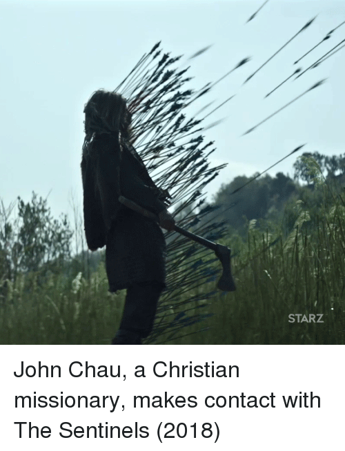 missionary: STARZ John Chau, a Christian missionary, makes contact with The Sentinels (2018)