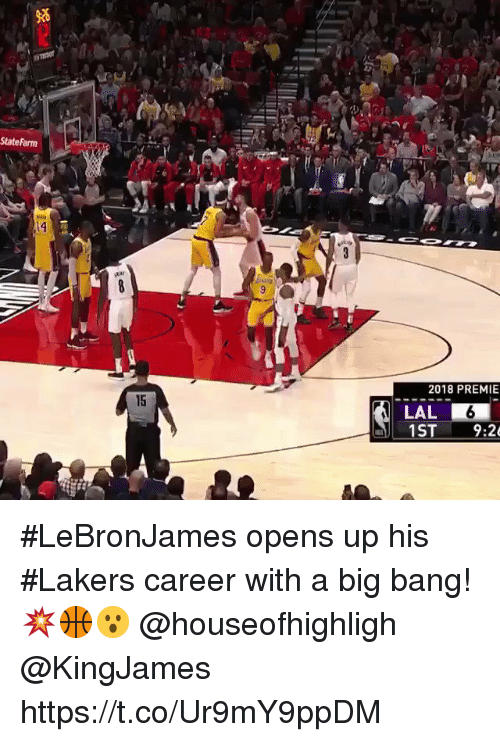 Los Angeles Lakers, Statefarm, and Big Bang: StateFarm  2018 PREMIE  15  LAL  9:2 #LeBronJames opens up his #Lakers career with a big bang!💥🏀😮 @houseofhighligh @KingJames https://t.co/Ur9mY9ppDM