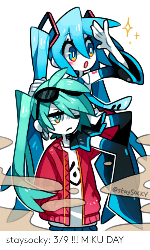 Target, Tumblr, and Blog: @stay SOCKY staysocky:  3/9 !!! MIKU DAY