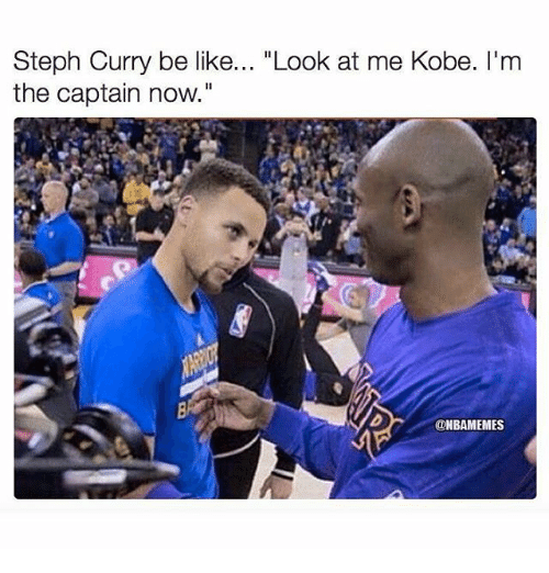 """Im The Captain Now: Steph Curry be like  """"Look at me Kobe. I'm  the captain now.""""  @NBAMEMES"""