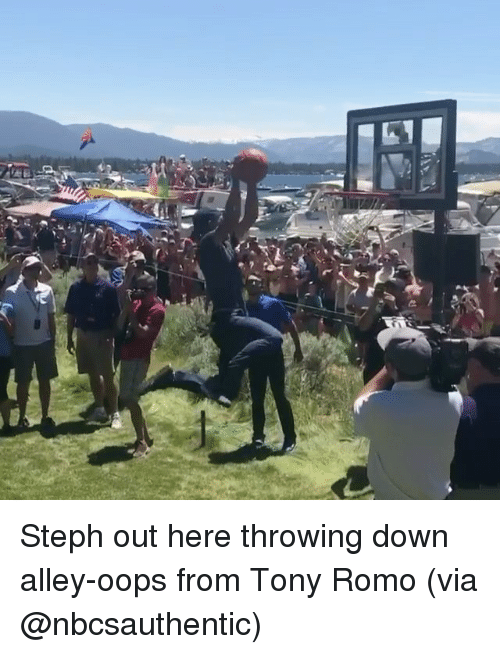 Stephe: Steph out here throwing down alley-oops from Tony Romo (via @nbcsauthentic)
