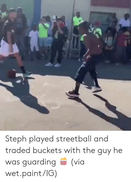 Steph: Steph played streetball and traded buckets with the guy he was guarding 🍿  (via wet.paint/IG)
