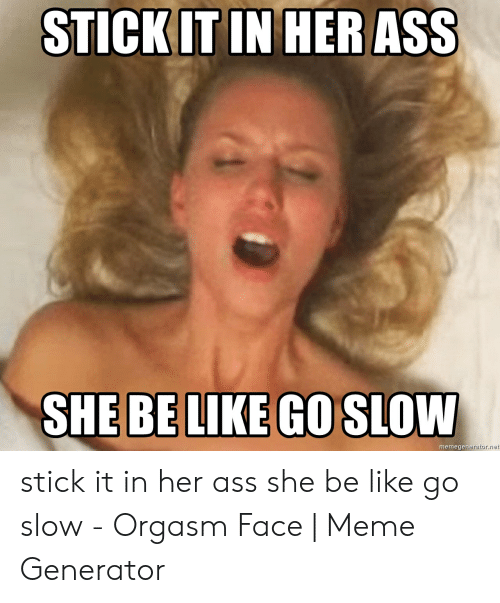 stick iot in her ass