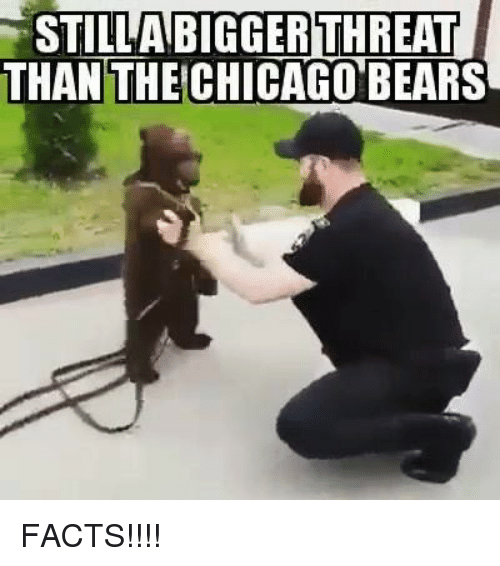 Chicago, Chicago Bears, and Facts: STILAR  BIGGERTHREAT  THAN THE CHICAGO BEARS FACTS!!!!