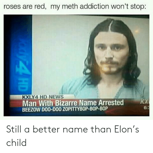 child: Still a better name than Elon's child