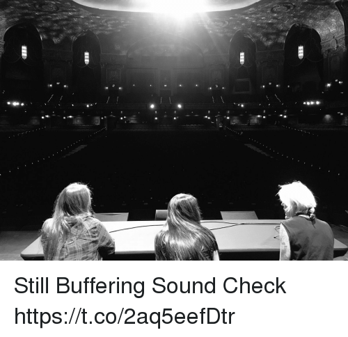Memes, 🤖, and Sound: Still Buffering Sound Check https://t.co/2aq5eefDtr