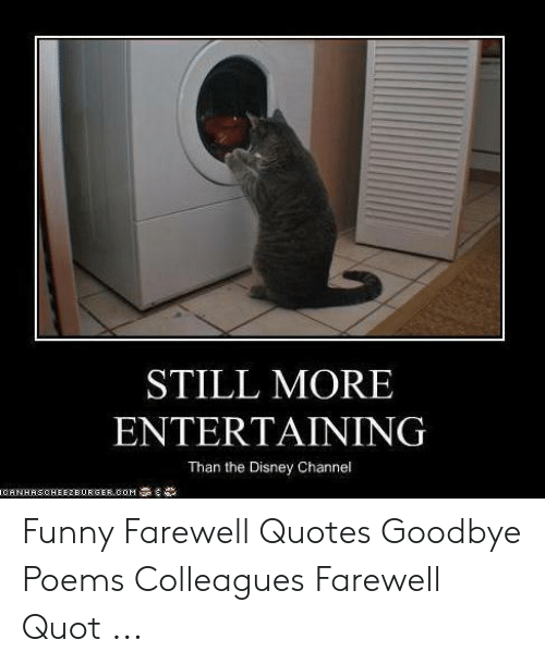 25 Best Memes About Funny Farewell Quotes Funny