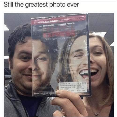 Put: Still the greatest photo ever  ECTAL EDITION  SRANCO  2-DISCUNE  SETH ROGEN  ndmoke  Put this in your ope  Fitumie t S  9.99  tins tons 28128  7601760  5794632  FROM THE GUYS WO B