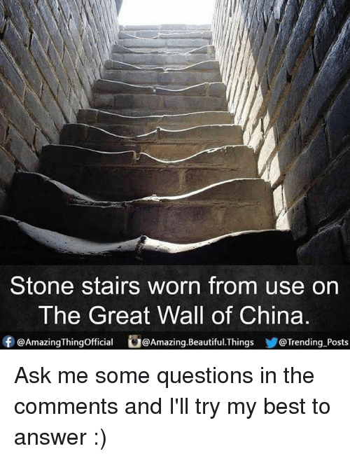 the-great-wall: Stone stairs worn from use on  The Great Wall of China  f @Amazing Thingofficial Amazing Beautiful Things @Trending Posts Ask me some questions in the comments and I'll try my best to answer :)