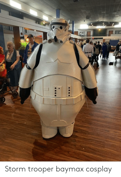 storm: Storm trooper baymax cosplay