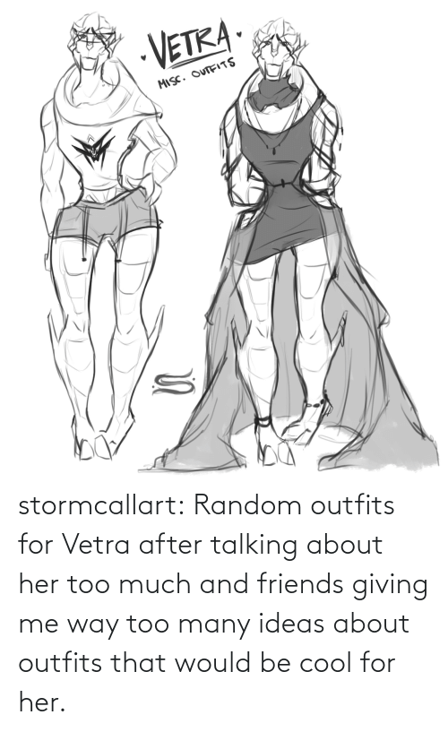 talking: stormcallart:  Random outfits for Vetra after talking about her too much and friends giving me way too many ideas about outfits that would be cool for her.