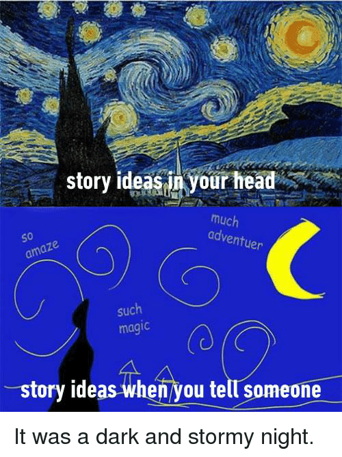Dank, Head, and Magic: story ideas ir your head  much  adventuen  50  such  magic  (0  story ideas when you tell someone It was a dark and stormy night.