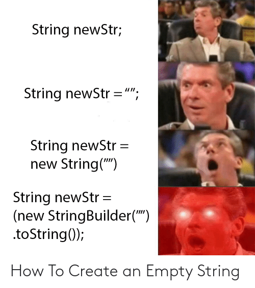 "string: String newStr;  String newStr ="";  String newStr  new String("")  String newStr =  (new StringBuilder("")  .toString(); How To Create an Empty String"