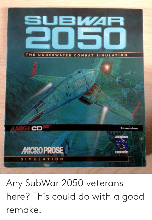 Good, Commodore, and System: SUBWAR  2050  THE UNDERWATER COMBAT SIMULATION  T523  AMIGA CD  Commodore  Particle  MICROPROSE  System  SIMULATION Any SubWar 2050 veterans here? This could do with a good remake.