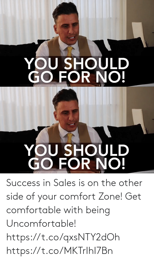 Being: Success in Sales is on the other side of your comfort Zone! Get comfortable with being Uncomfortable! https://t.co/qxsNTY2dOh https://t.co/MKTrIhI7Bn