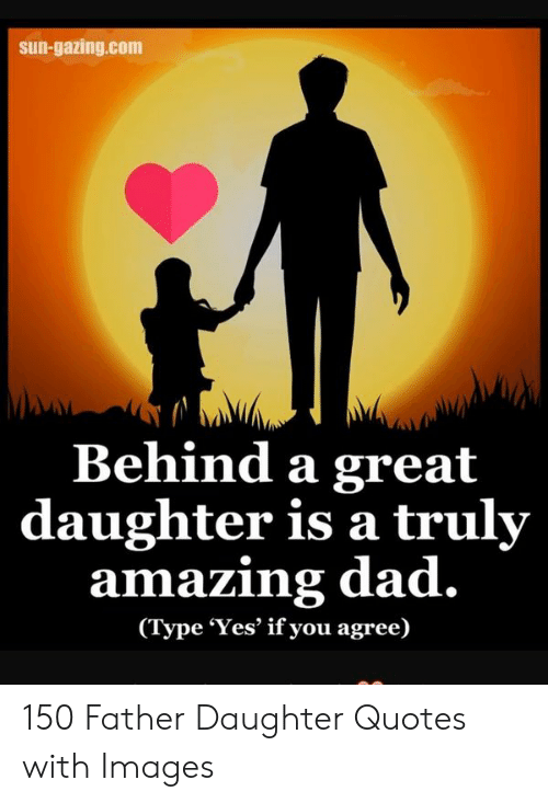 Sun-Gazingcom Behind a Great Daughter Is a Truly Amazing Dad ...