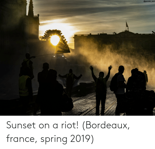 riot: Sunset on a riot! (Bordeaux, france, spring 2019)