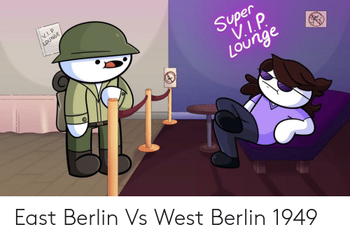 Super, Berlin, and East: Super  Lounge East Berlin Vs West Berlin 1949