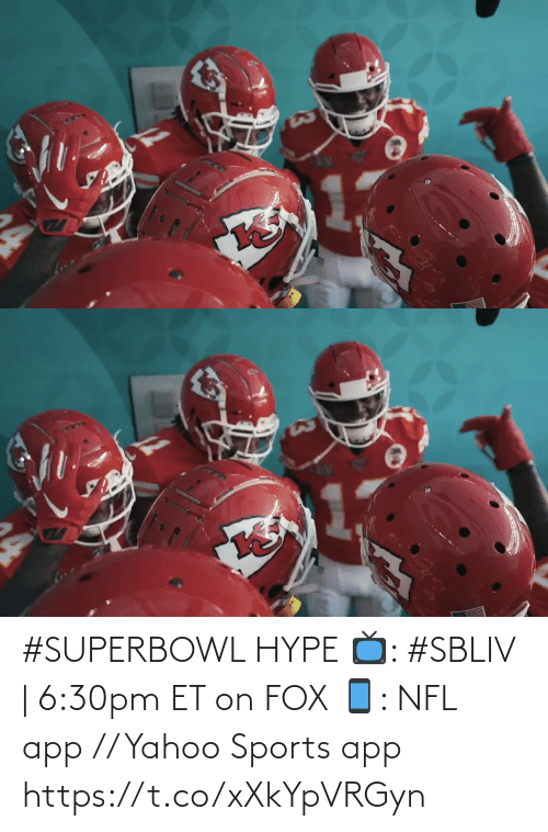 fox: #SUPERBOWL HYPE  📺: #SBLIV | 6:30pm ET on FOX 📱: NFL app // Yahoo Sports app https://t.co/xXkYpVRGyn