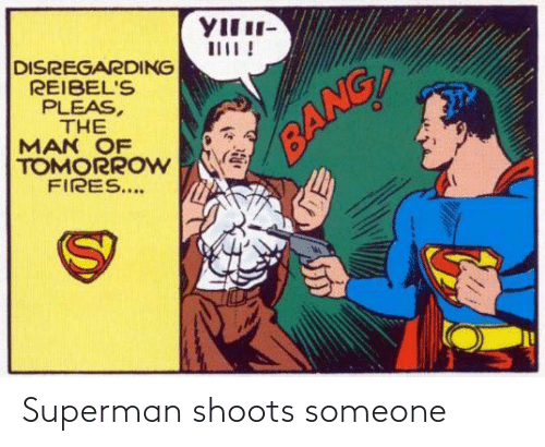 Superman: Superman shoots someone