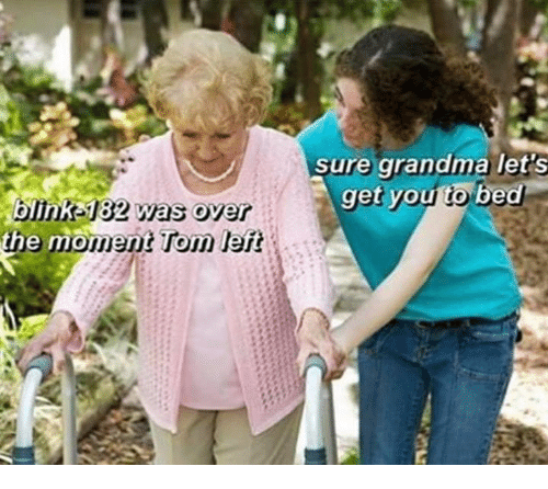 Toms: sure grandma let S  get you to bed  the mo  ment Tom left