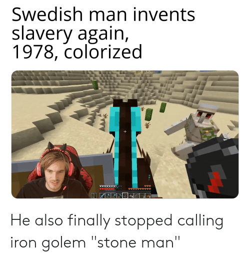 Swedish Man Invents Slavery Again 1978 Colorized + He Also Finally