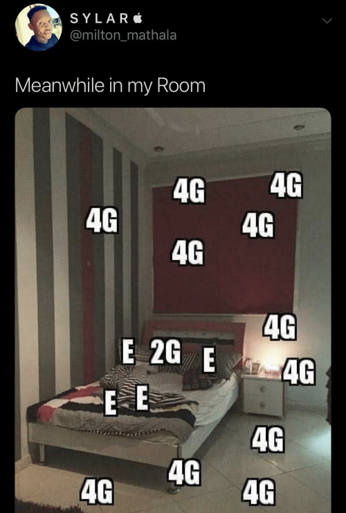 my room: SYLAR  @milton_mathala  Meanwhile in my Room  4G  4G  4G  4G  4G  4G  E 2G E  4G  E E  4G  4G  4G  4G