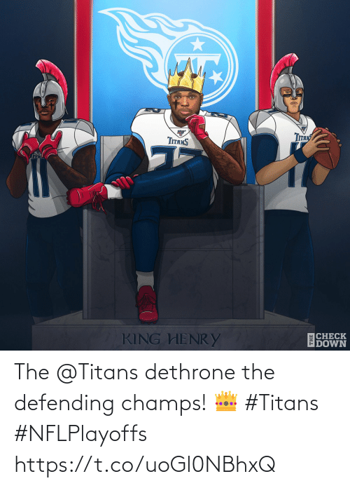 henry: Tпяy  TITANS  CHECK  DOWN  KING HENRY  THE The @Titans dethrone the defending champs! 👑  #Titans #NFLPlayoffs https://t.co/uoGl0NBhxQ