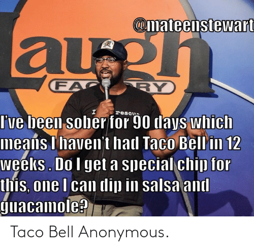 Taco Bell: Taco Bell Anonymous.