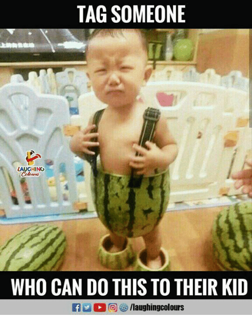 Tag Someone, Indianpeoplefacebook, and Who: TAG SOMEONE  HING  WHO CAN DO THIS TO THEIR KID