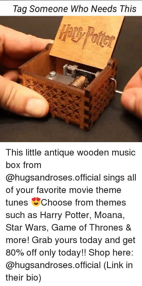 tunes: Tag Someone Who Needs This This little antique wooden music box from @hugsandroses.official sings all of your favorite movie theme tunes 😍Choose from themes such as Harry Potter, Moana, Star Wars, Game of Thrones & more! Grab yours today and get 80% off only today!! Shop here: @hugsandroses.official (Link in their bio)