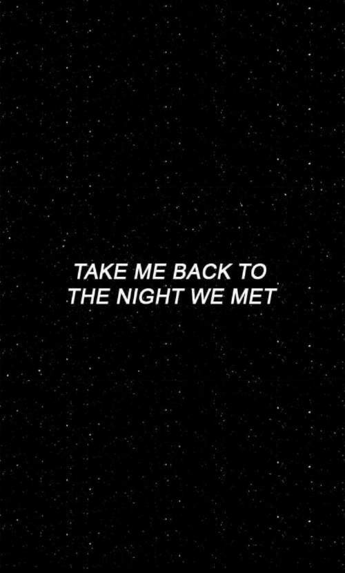 Back, Take Me, and  Night: TAKE ME BACK TO  THE NIGHT WE MET