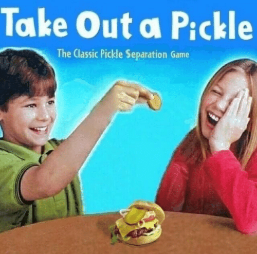 Game, Classic, and Pickle: Take Out a Pickle  The Classic Pickle Separation Game