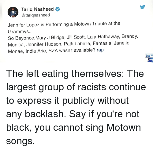 mary j: Tariq Nasheed  @tariqnasheed  Jennifer Lopez is Performing a Motown Tribute at the  Grammys  So Beyonce,Mary J Blidge, Jill Scott, Lala Hathaway, Brandy,  Monica, Jennifer Hudson, Patti Labelle, Fantasia, Janelle  Monae, India Arie, SZA wasn't available? rap-