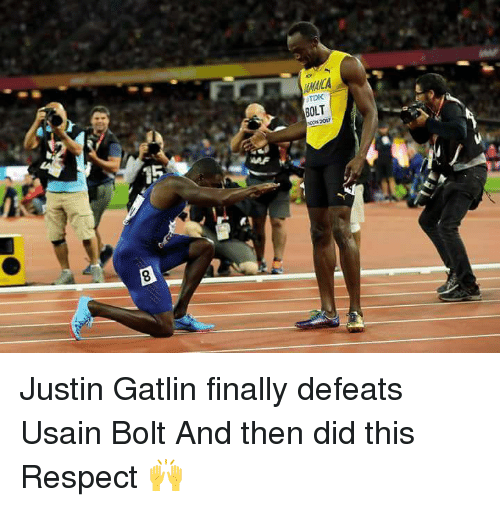 Bolting: TDK  BOLT  OON 2017  15 Justin Gatlin finally defeats Usain Bolt   And then did this   Respect 🙌