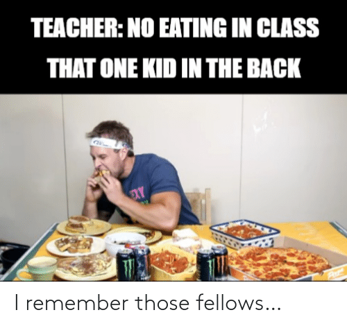🐣 25+ Best Memes About Eating in Class | Eating in Class Memes