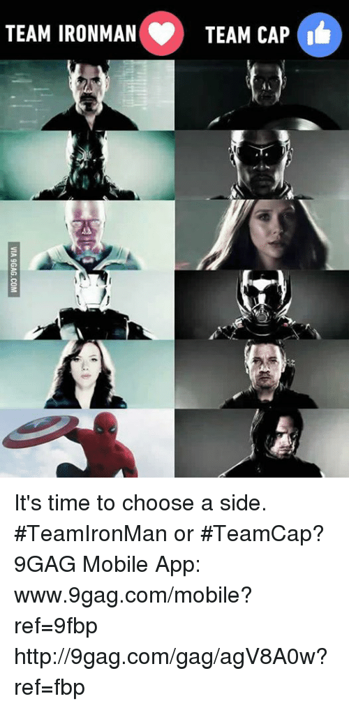 Dank, 🤖, and Ironman: TEAM IRONMAN TEAM CAP It's time to choose a side. #TeamIronMan or #TeamCap? 9GAG Mobile App: www.9gag.com/mobile?ref=9fbp  http://9gag.com/gag/agV8A0w?ref=fbp