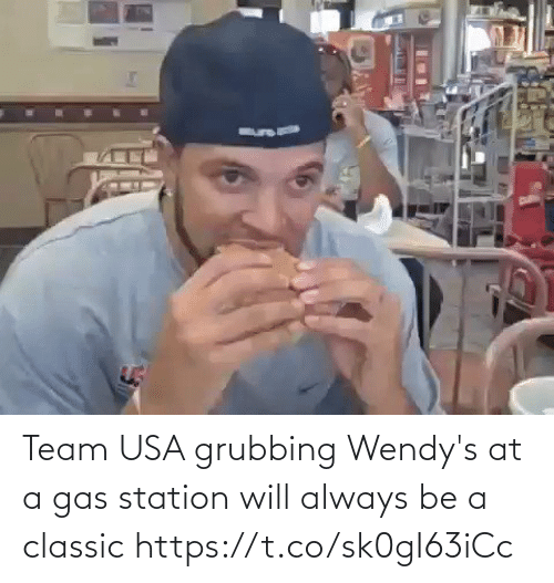 classic: Team USA grubbing Wendy's at a gas station will always be a classic https://t.co/sk0gI63iCc