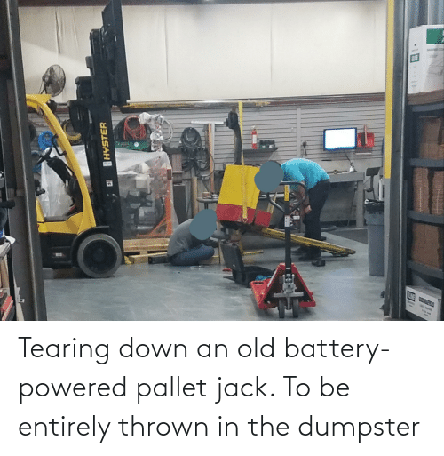 pallet: Tearing down an old battery-powered pallet jack. To be entirely thrown in the dumpster