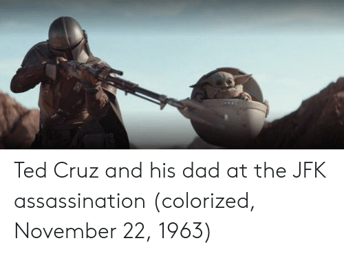 Colorized: Ted Cruz and his dad at the JFK assassination (colorized, November 22, 1963)