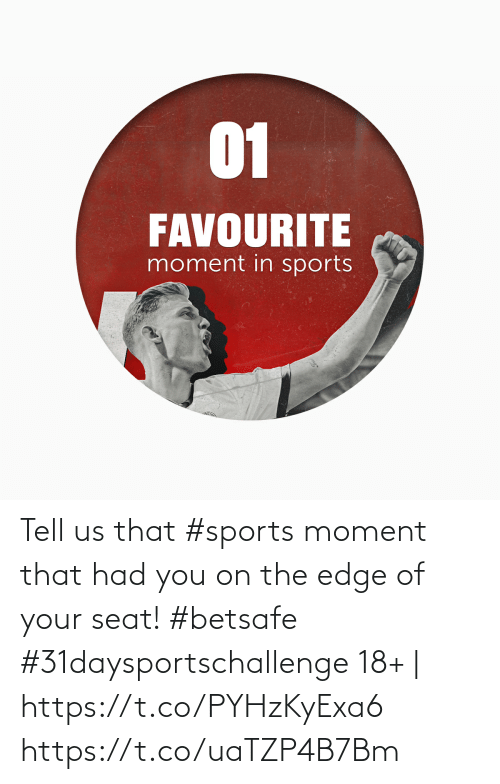 On The Edge: Tell us that #sports moment that had you on the edge of your seat!  #betsafe #31daysportschallenge   18+ | https://t.co/PYHzKyExa6 https://t.co/uaTZP4B7Bm