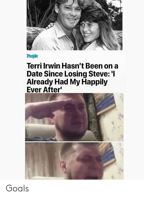Ever After: Terri Irwin Hasn't Been on a  Date Since Losing Steve:'I  Already Had My Happily  Ever After Goals