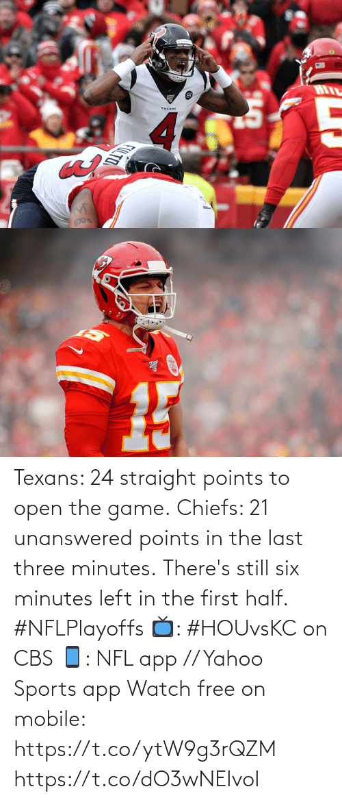 Last: Texans: 24 straight points to open the game. Chiefs: 21 unanswered points in the last three minutes.  There's still six minutes left in the first half. #NFLPlayoffs  📺: #HOUvsKC on CBS 📱: NFL app // Yahoo Sports app Watch free on mobile: https://t.co/ytW9g3rQZM https://t.co/dO3wNEIvoI