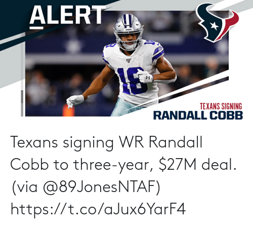 deal: Texans signing WR Randall Cobb to three-year, $27M deal. (via @89JonesNTAF) https://t.co/aJux6YarF4
