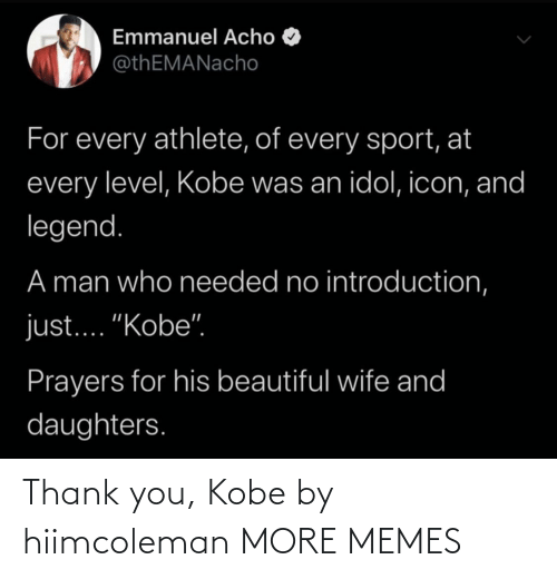 thank: Thank you, Kobe by hiimcoleman MORE MEMES