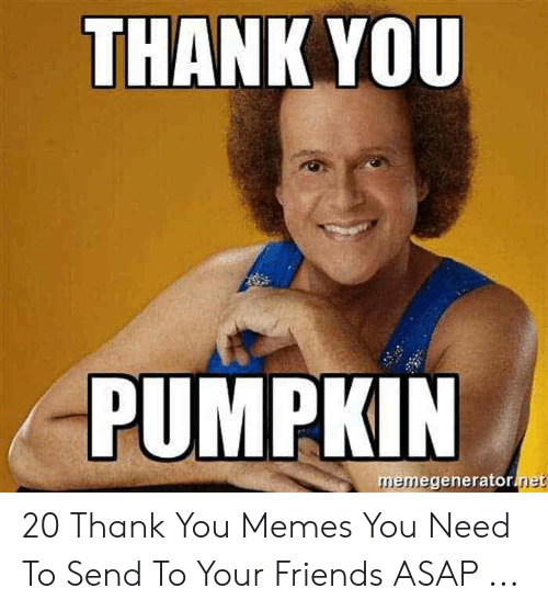 25 Best Memes About Thank You Meme Funny Thank You