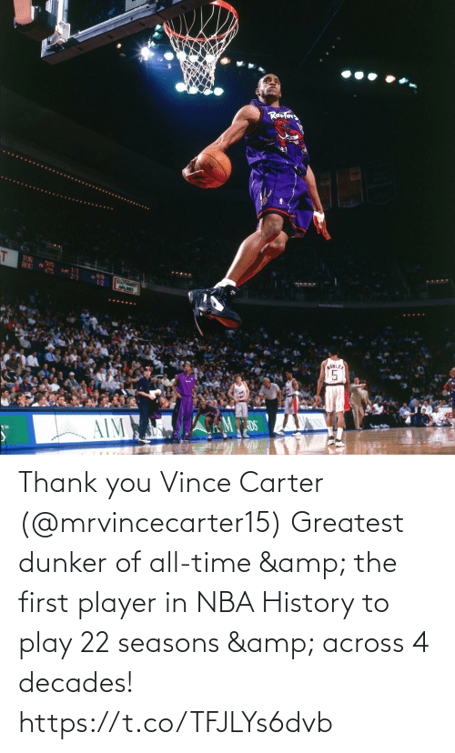 play: Thank you Vince Carter (@mrvincecarter15)   Greatest dunker of all-time & the first player in NBA History to play 22 seasons & across 4 decades!   https://t.co/TFJLYs6dvb